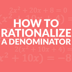 rationalize-the-denominator